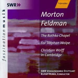 Feldman, M: Rothko Chapel, etc.