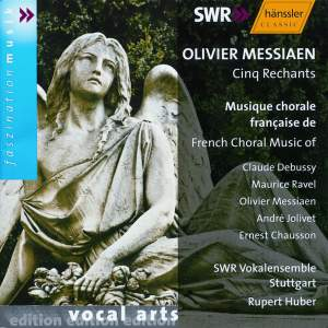 Messiaen: Cinq Rechants & other French choral works