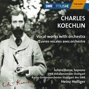 Koechlin - Vocal Works With Orchestra