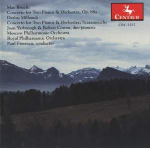 Bruch & Milhaud: Concertos for 2 Pianos & Orchestra