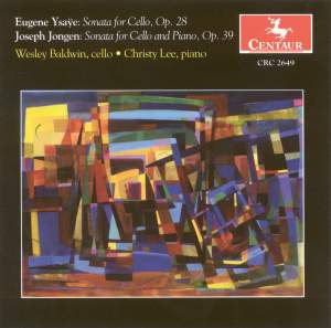 Ysaye: Cello Sonata, Op. 28