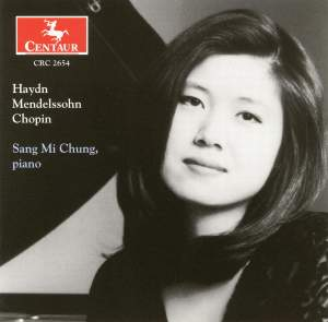 Haydn, Mendelssohn & Chopin: Piano Works