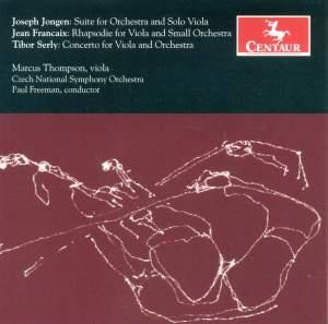 Jongen, Francaix & Serly: Works for Viola