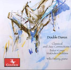 Double Dance: Classical and Jazz Connections, Vol. 2