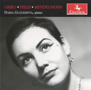 Grieg, Field & Mendelssohn: Piano Works