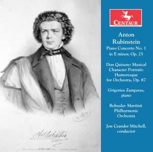Rubinstein: Piano Concerto No. 1 in E Minor, Op. 25 & Don Quixote, Op. 87