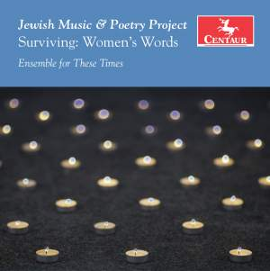 Jewish Music & Poetry Project: Surviving – Women's Words