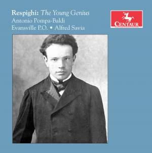Respighi: The Young Genius