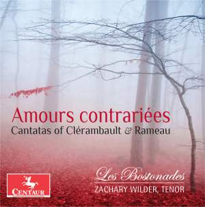 Amours contrariées: Cantatas of Clérambault & Rameau Product Image