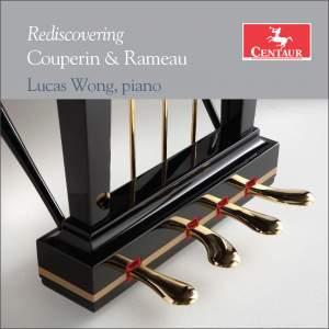 Rediscovering Couperin & Rameau