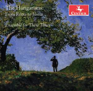The Hungarians: From Rozsa to Justus