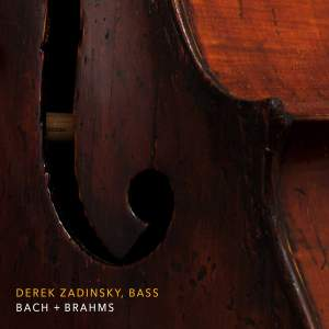 Bach & Brahms: Works for Cello (Performed on Double Bass)