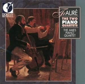 Gabriel Fauré: The Two Piano Quartets Product Image