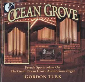 Organ Recital: Turk, Gordon - Boellman, L. / Vierne, L. / Salome, T. / Guilmant, A. / Widor, C.-M. / Lefebure-Wely, L. / Mulet, H. (Ocean Grove)