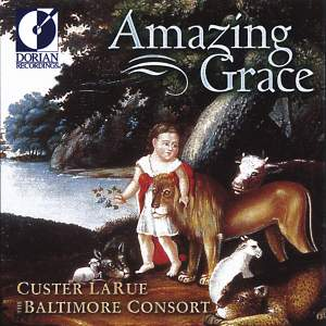 United States Larue, Custer: Amazing Grace (Spiritual Folk Songs of Early America) Product Image