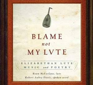 Blame Not My Lute Product Image