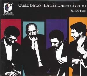 Cuarteto Latinoamericano - Encores