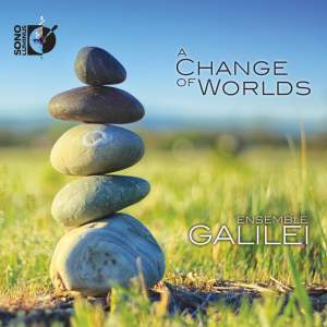 A Change of Worlds: Ensemble Galilei Product Image