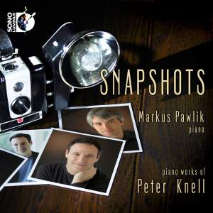 Snapshots: Piano Works of Peter Knell Product Image