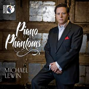 Michael Lewin: Piano Phantoms