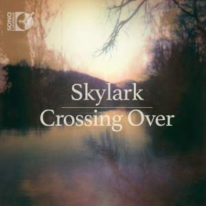 Skylark: Crossing Over Product Image