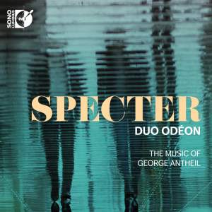 Specter: The Music of George Antheil