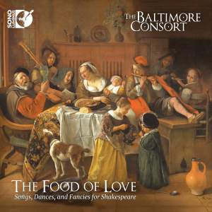 The Food of Love: Songs, Dances and Fancies for Shakespeare Product Image