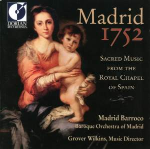 Madrid 1752: Sacred Music from the Royal Chapel of Spain Product Image