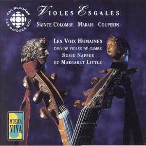 MARAIS / SAINTE-COLOMBE / COUPERIN: Pieces for 2 Viols