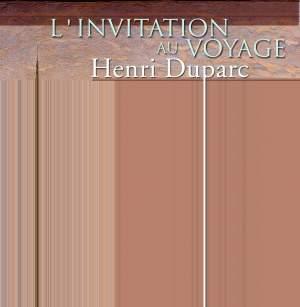 Duparc, Henri: L'Invitation Au Voyage
