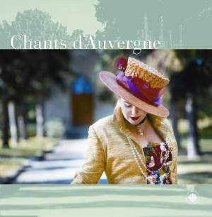 Canteloube: Songs of the Auvergne (selection)
