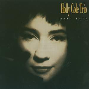 Holly Cole Trio: Girl Talk