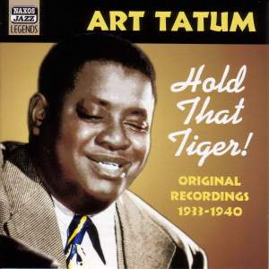 Art Tatum - Hold That Tiger! (1933-1940) Product Image