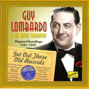 Guy Lombardo - Get Out Those Old Records (1941-1950) Product Image