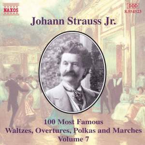 Johann Strauss II: 100 Most Famous Waltzes Vol. 7 Product Image