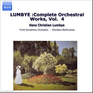 Lumbye: Complete Orchestral Works, Vol. 4
