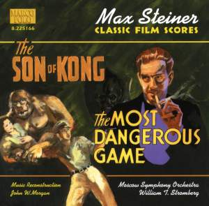 Max Steiner: The Son of Kong & The Most Dangerous Game Product Image