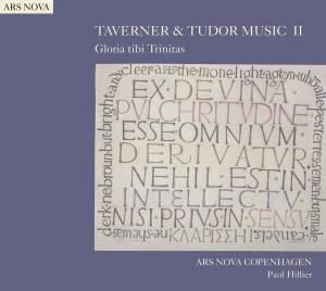 Taverner & Tudor Music II - Gloria tibi Trinitas