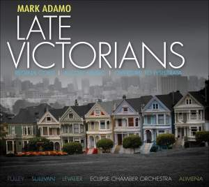 Mark Adamo - Late Victorians Product Image