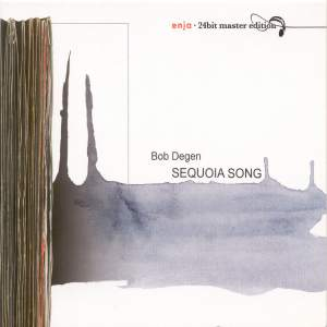 Degen, Bob: Sequoia Song
