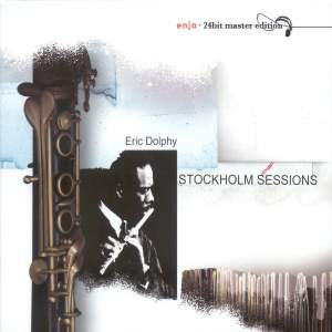Dolphy, Eric: Stockholm Sessions