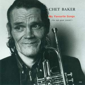 Baker, Chet: My Favourite Songs