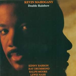 Mahogany, Kevin: Double Rainbow