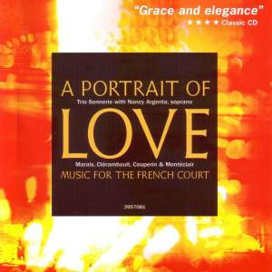 A Portrait of Love: Music for the French Court Product Image