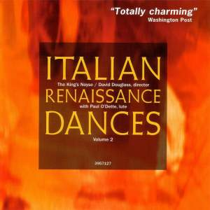 Italian Renaissance Dances Volume 2