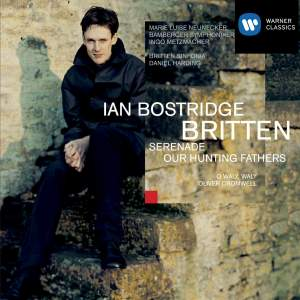 Britten: Serenade for Tenor, Horn & Strings & Our Hunting Fathers