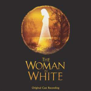 Lloyd Webber, A: The Woman In White