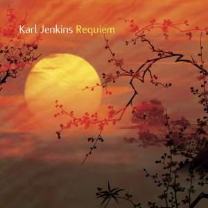Jenkins: Requiem & In These Stones Horizons Sing