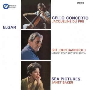 Elgar: Cello Concerto&#x3B; Sea Pictures