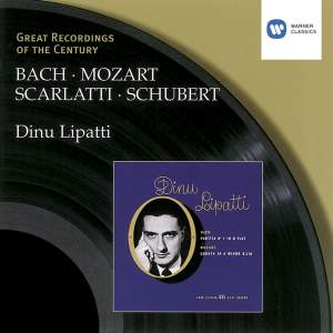 Dinu Lipatti plays Bach, Scarlatti, Mozart & Schubert